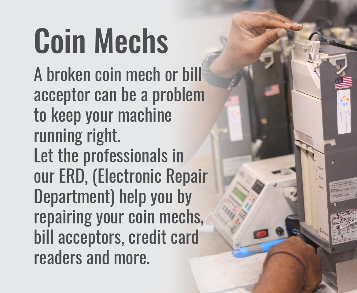 VE repair services, coin mechs.