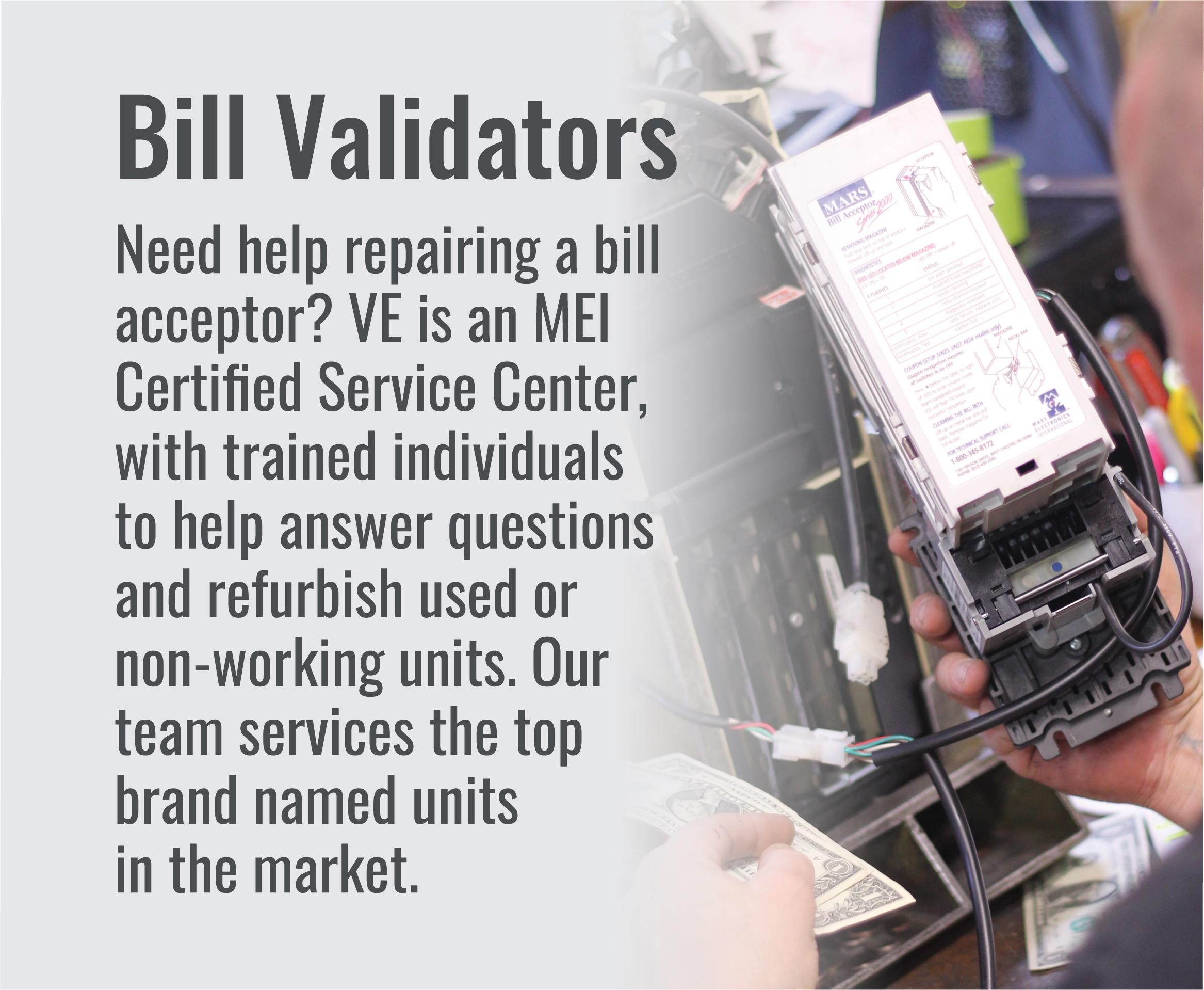 VE Repair Services, bill validators.